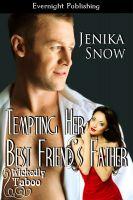 Jenika Snow - Tempting Her Best Friend's Father