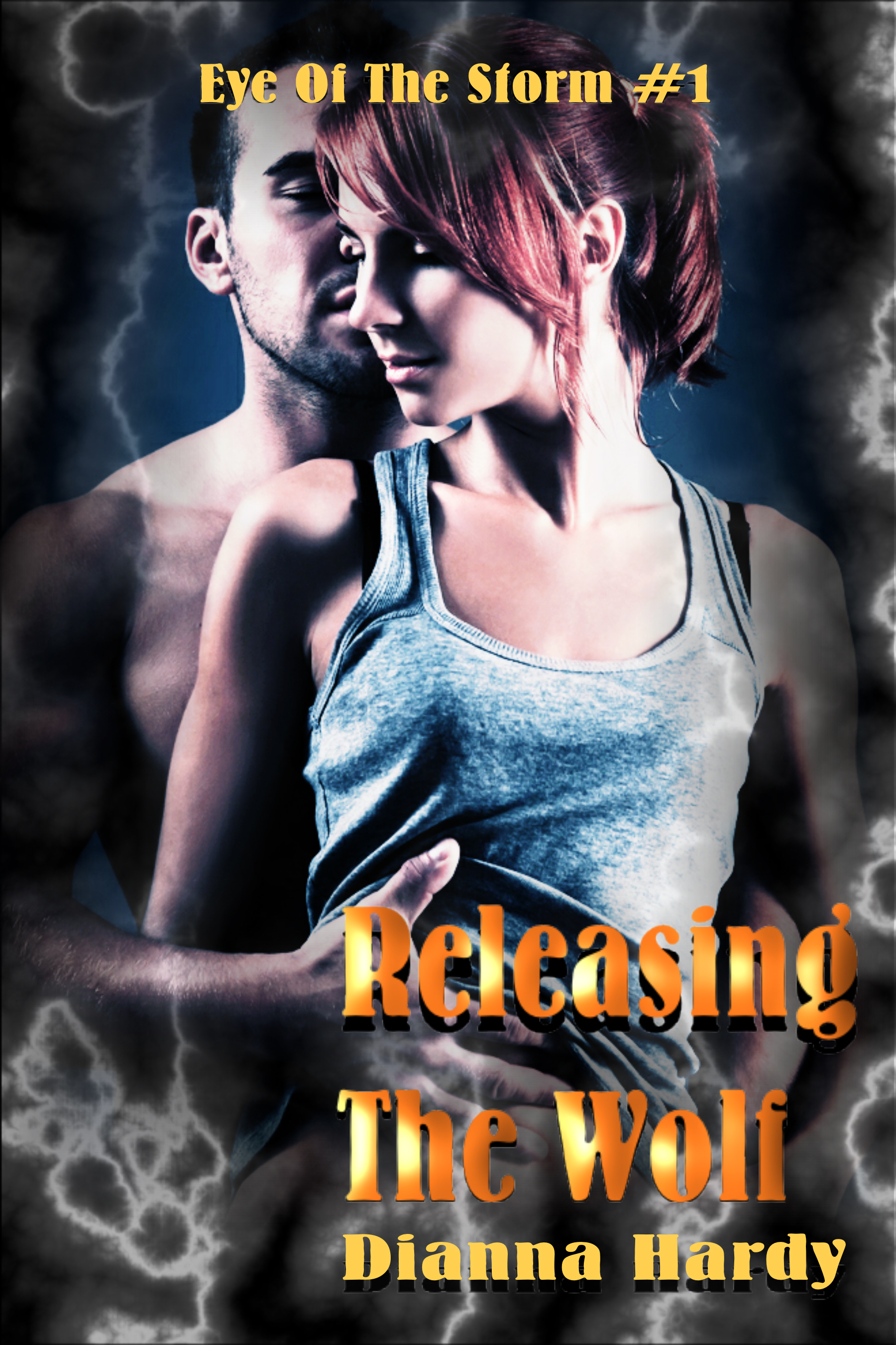 Releasing The Wolf (Eye Of The Storm #1) (sst-ccxcvii)