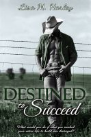 Lisa M. Harley - Destined to Succeed