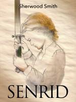 Sherwood Smith - Senrid