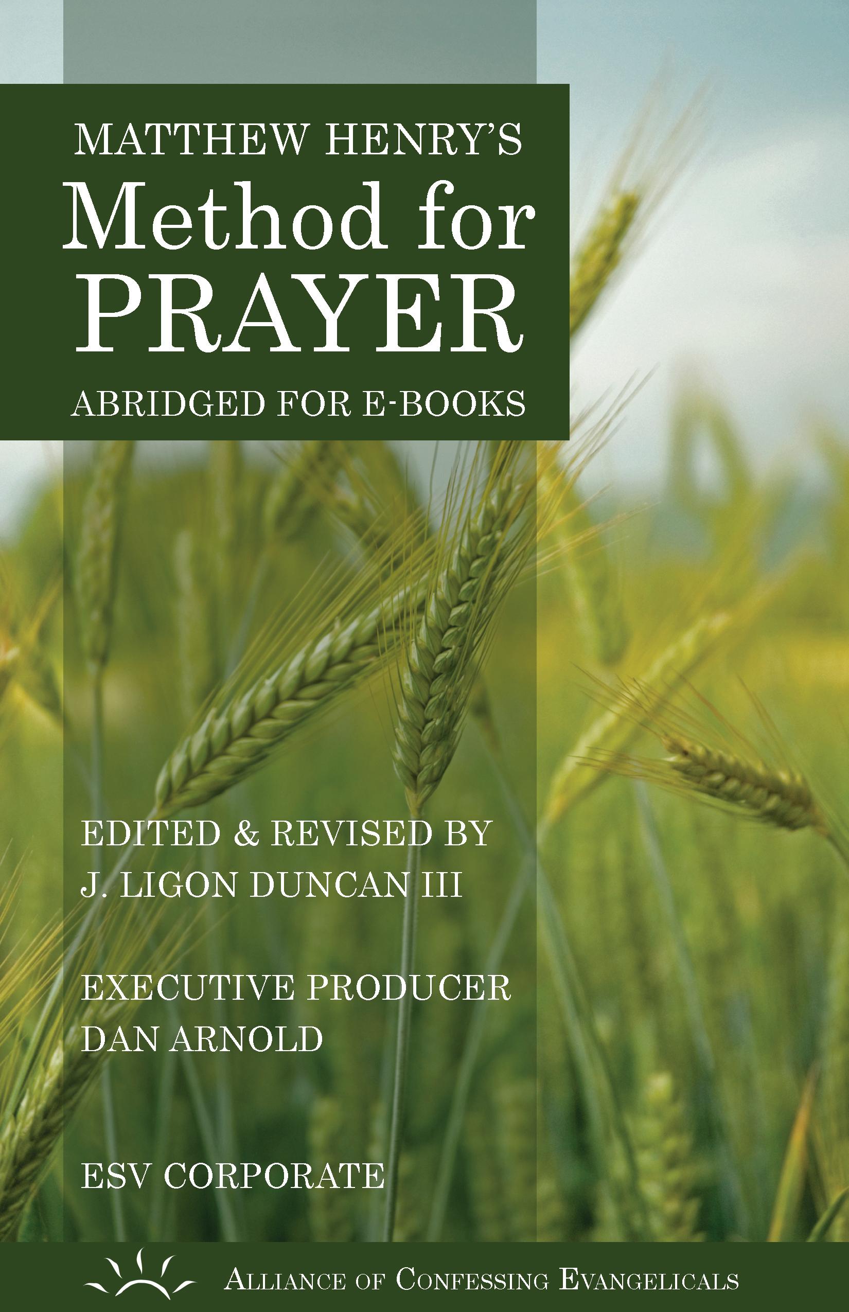 Matthew Henry's Method for Prayer (ESV Corporate Version), an Ebook by  Matthew Henry
