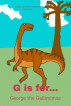 G is for... George the Gallimimus by Dee Kyte