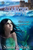 Nicole Zoltack - Starving for Love