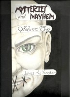 James Aa. Keister - Mystery and Mayhem volume two