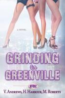 Haylie Harbour, Marley Roberts, & Victoria Andrews - Grinding In Greenville