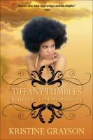 Kristine Grayson - Tiffany Tumbles: Book One of the Interim Fates