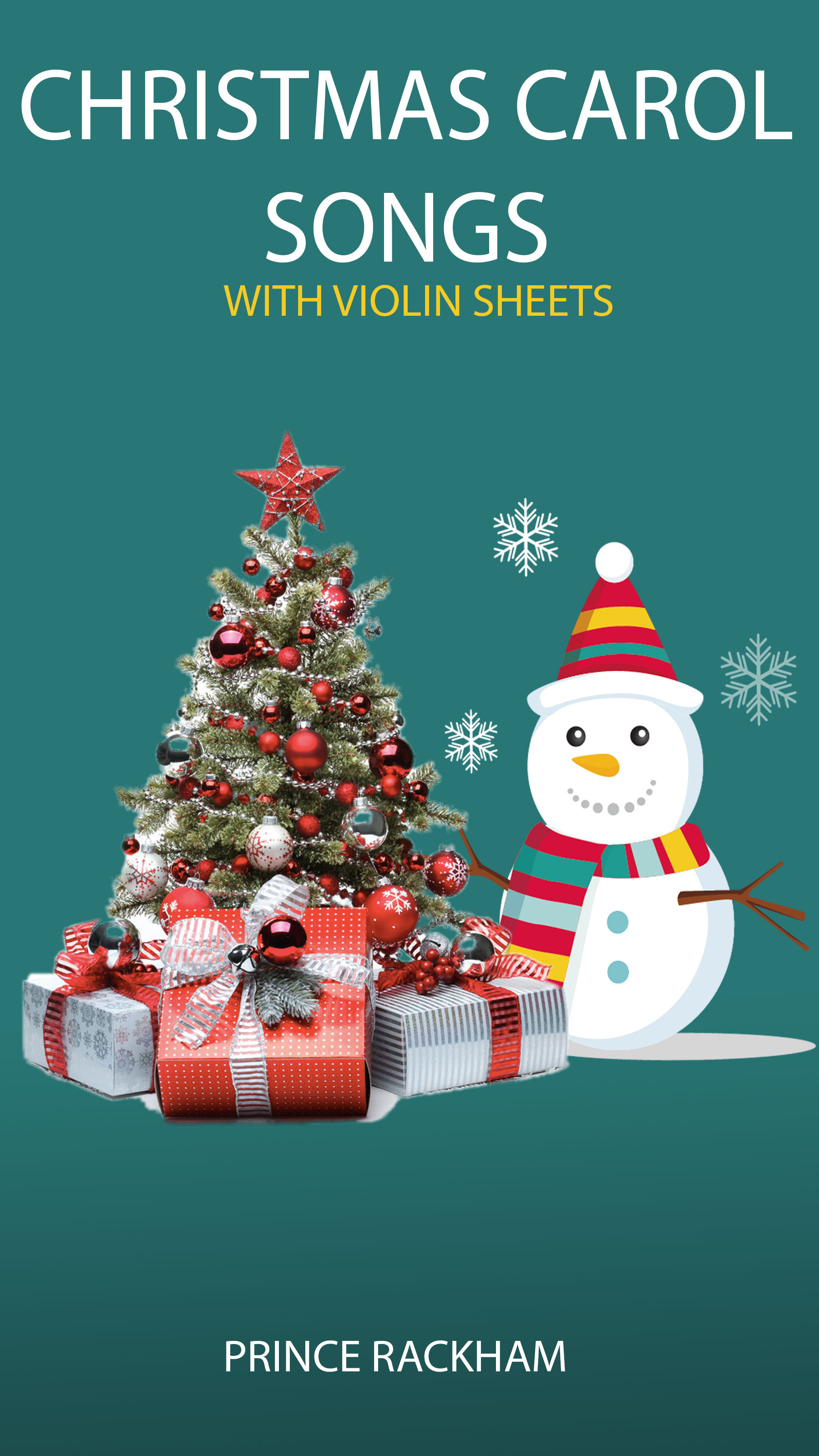 Christmas Carol Songs With Violin Sheets, an Ebook by Prince Rackham