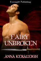 Anna Keraleigh - Fairy Unbroken