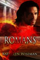 Cover for 'Romans (Early Christians Book 1) (Christian Romance / Religious Fiction Romance / Religious Historical Fiction)'
