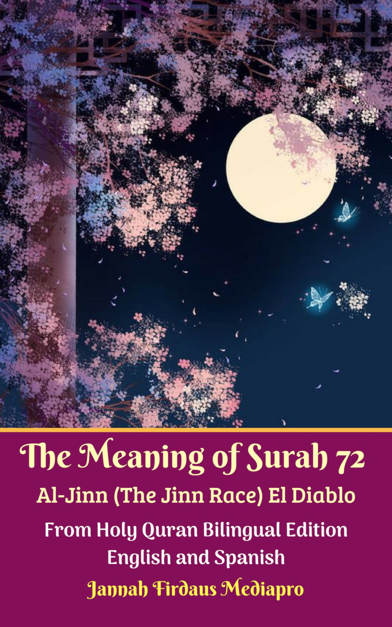 The Meaning of Surah 72 Al-Jinn (The Jinn Race) El Diablo From Holy Quran  Bilingual Edition English and Spanish, an Ebook by Jannah Firdaus Mediapro