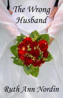 Ruth Ann Nordin - The Wrong Husband