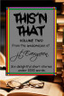 This 'n That Volume Two by J.T. Evergreen