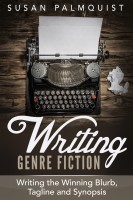 Susan Palmquist - Writing the Winning Blurb, Tagline and Synopsis
