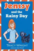 Tracy Wright - Jentsy and the Rainy Day
