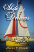 Ship of Dreams by Charles T. Whipple