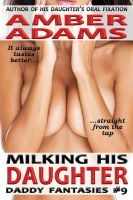 Amber Adams - Milking His Daughter (Daddy - Lactation Fantasies)