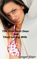 Ginger Starr - The Girls Next Door and Their Loving Wife