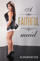 A Faithful Maid