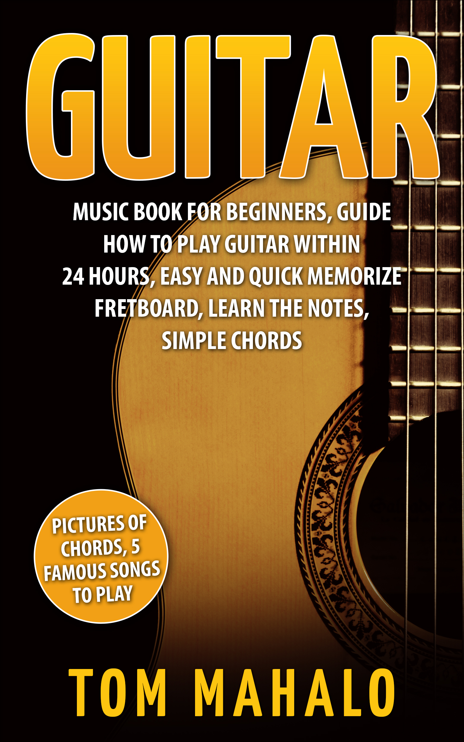 Guitar:Guitar Music Book For Beginners, Guide How To Play ...