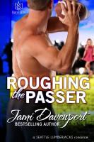 Jami Davenport - Roughing the Passer
