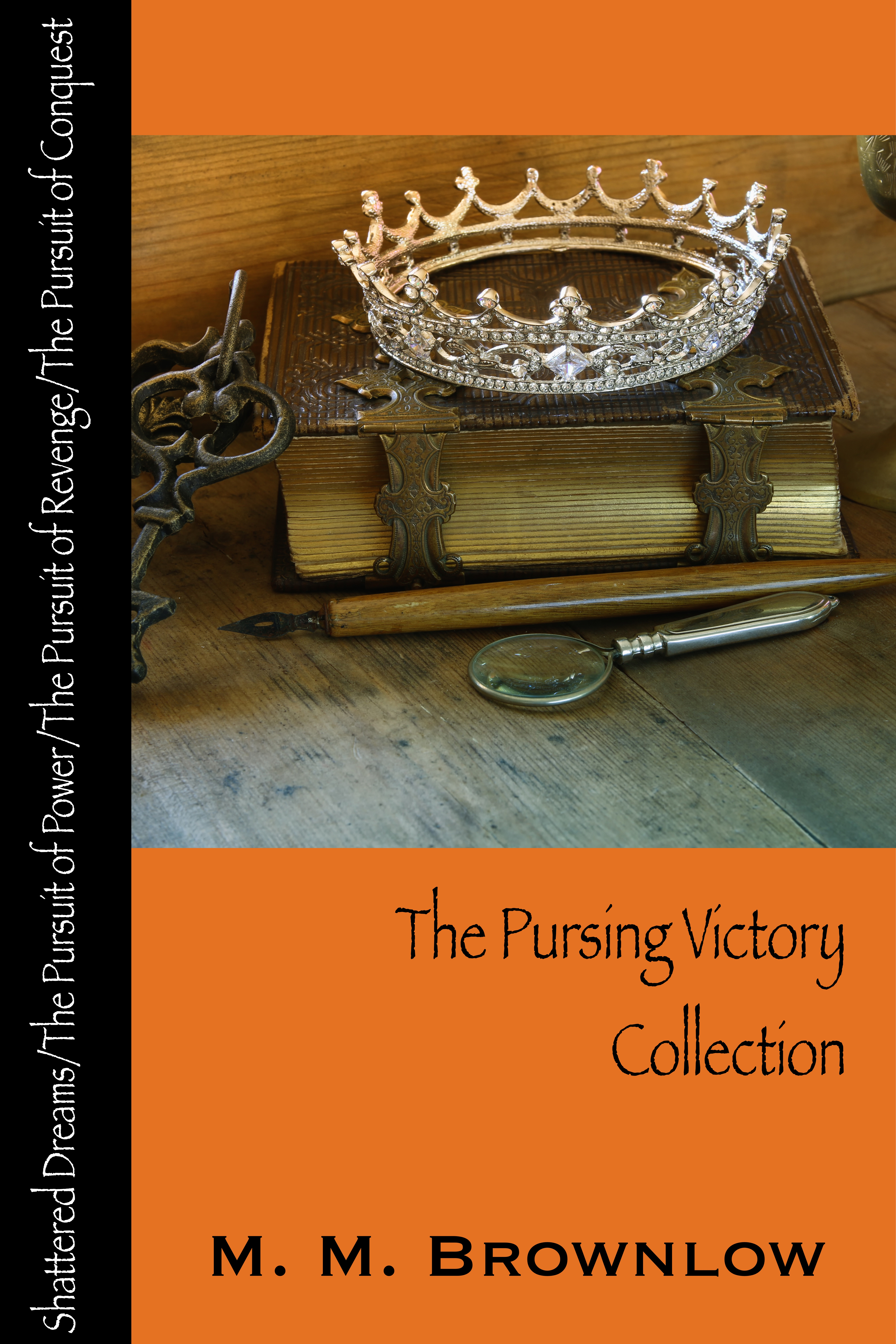 The Pursuing Victory Collection, an Ebook by M M  Brownlow