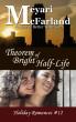 Theorem of Bright Half-Life by Meyari McFarland