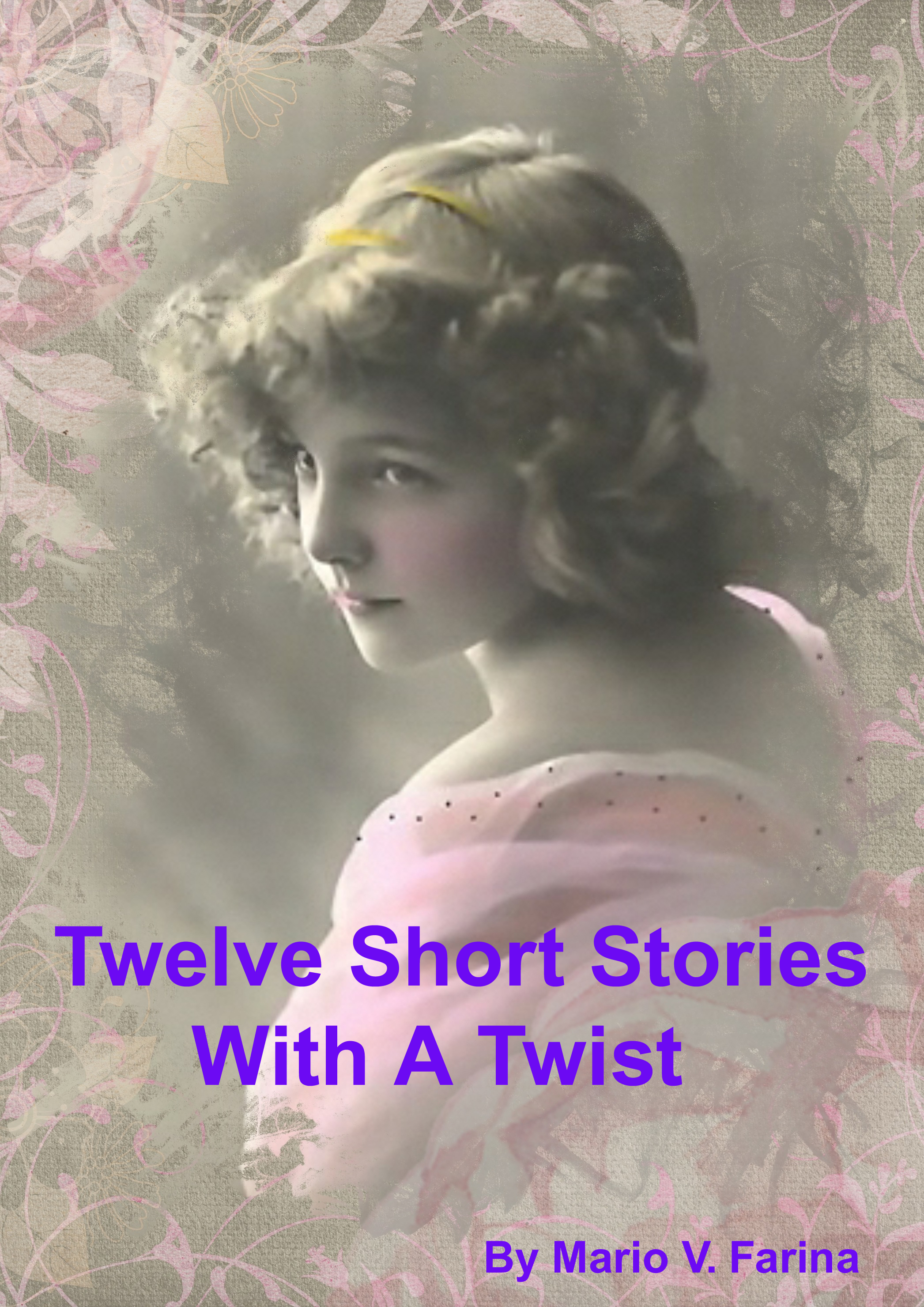 Smashwords – Twelve Short Stories With A Twist – a book by Mario V
