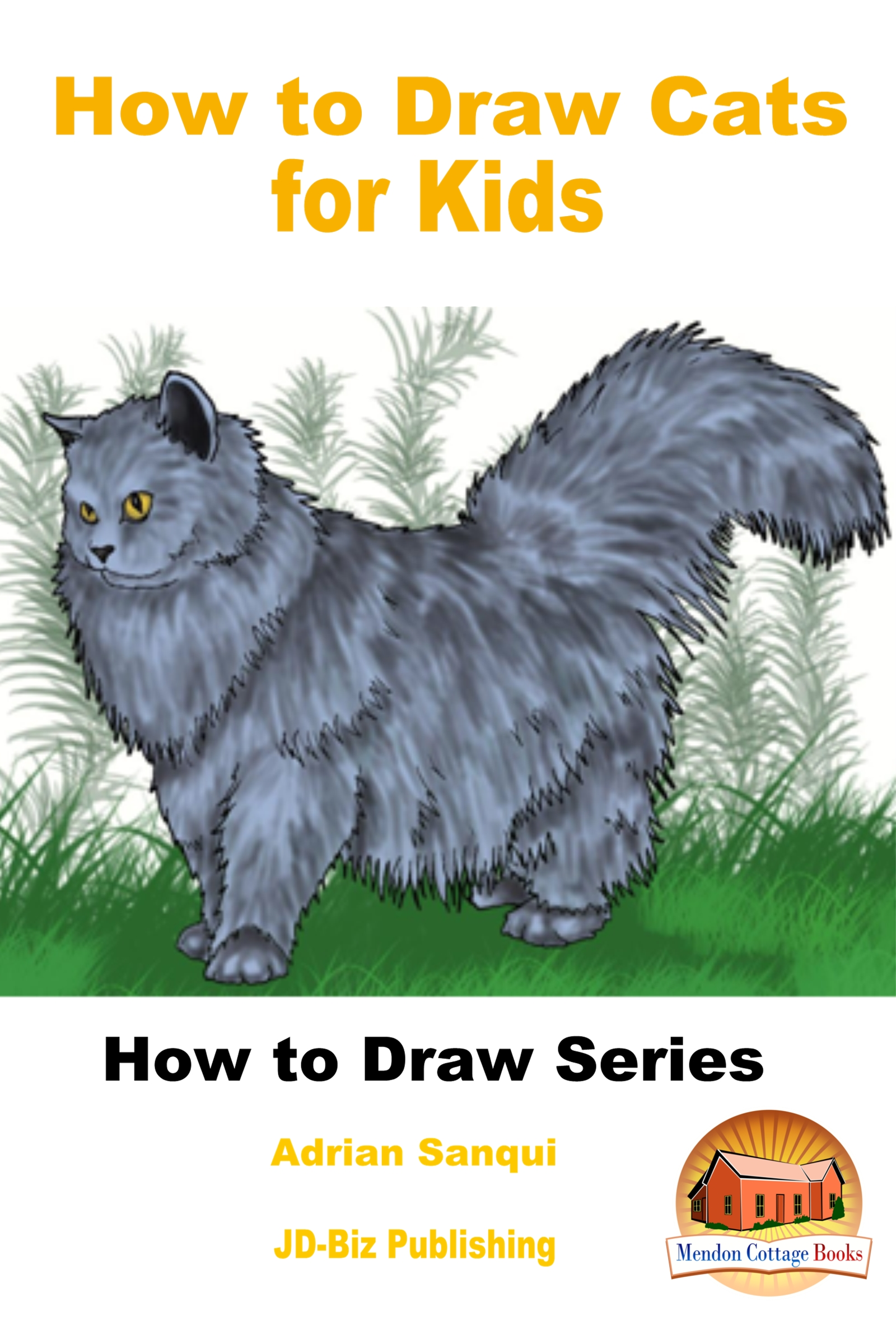Smashwords How To Draw Cats For Kids A Book By Adrian Sanqui