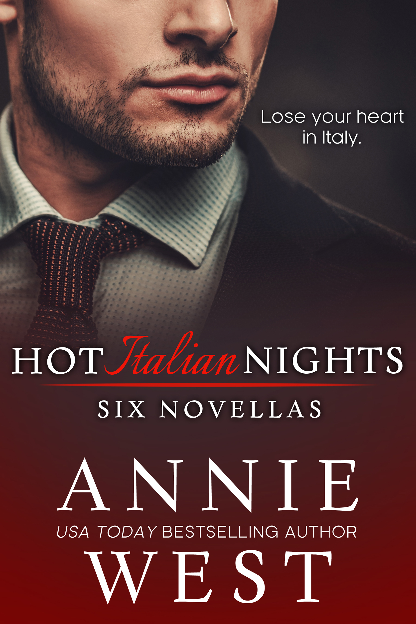 Hot Italian Nights: Six Novellas, an Ebook by Annie West