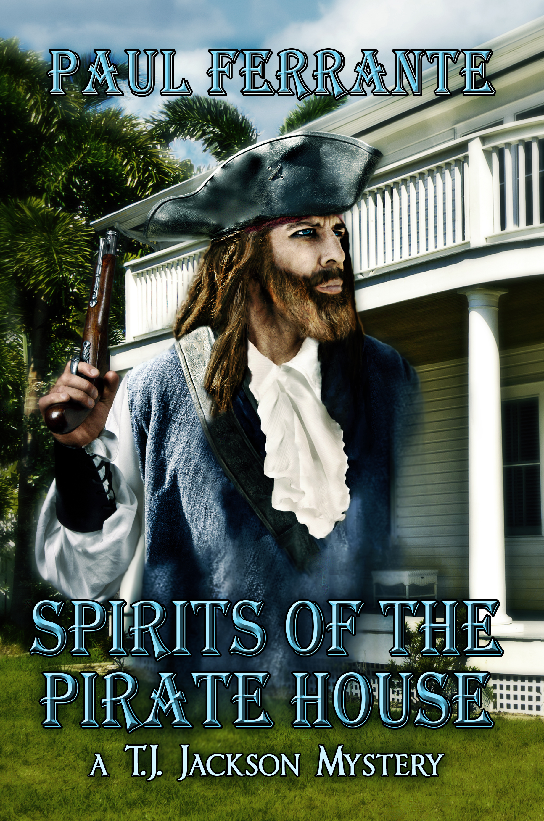Smashwords – Spirits of the Pirate House – a book by Paul Ferrante 10f327613