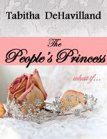 Tabitha DeHavilland - The People's Princess