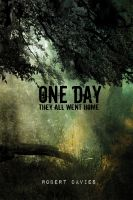 Cover for 'One Day They All Went Home'