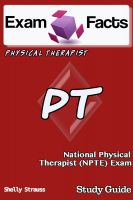 Shelly Strauss - Exam Facts PT Certified Physical Therapist Exam Study Guide
