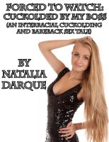 Natalia Darque - Forced To Watch: Cuckolded By My Boss