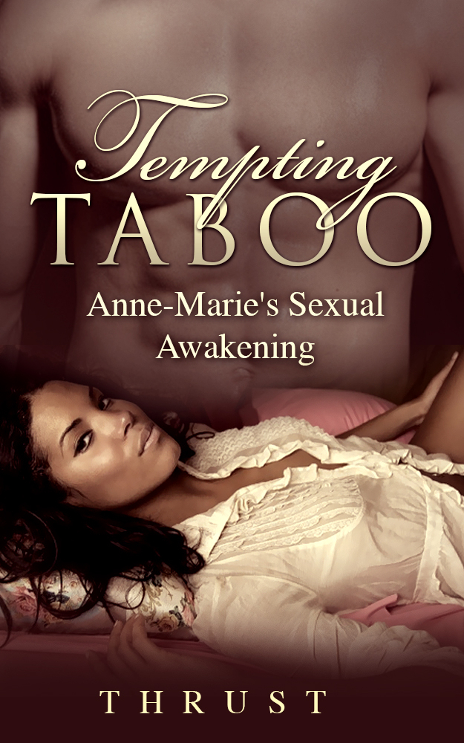 American Taboo Movie tempting taboo: anne-marie's sexual awakening (pseudo incest, daddy  daughter, african american, teenage virgin erotica), an ebookthrust