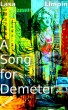A Song for Demeter by Lasa Limpin
