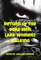 Julie Ann Dawson - Return of the Dead Men (and Women) Walking