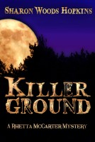 Sharon Woods Hopkins - Killerground