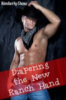 Kimberly Chase - Diapering the New Ranch Hand (Gay Cowboy ABDL Diaper Age Play)