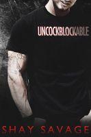 Shay Savage - Uncockblockable