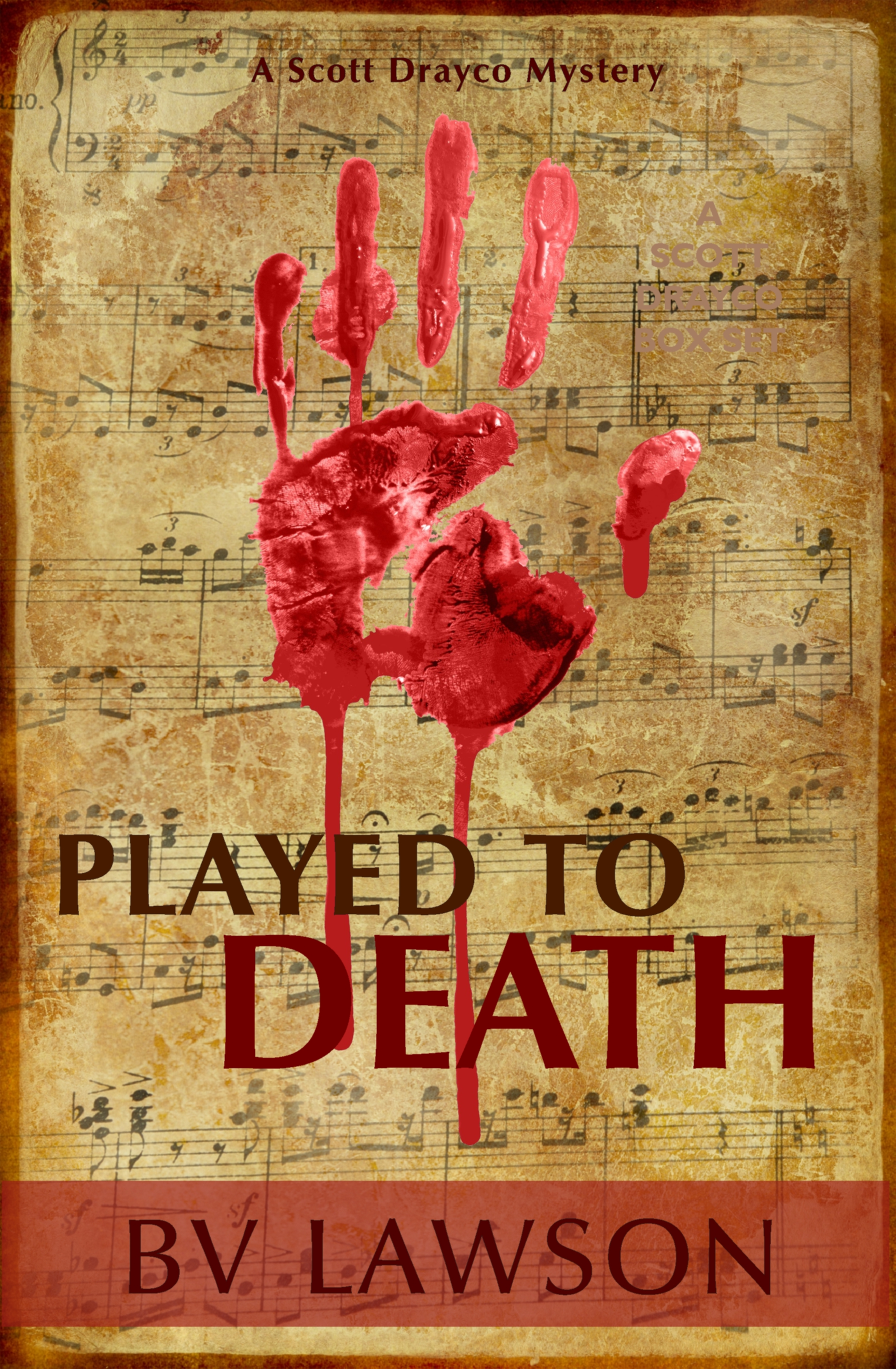 Played to Death: A Scott Drayco Mystery (sst-cccxx)