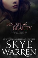 Skye Warren - Beneath the Beauty