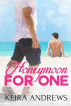 Honeymoon for One by Keira Andrews
