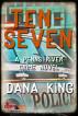 Ten-Seven by Dana King