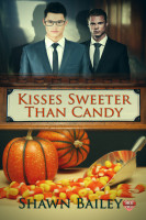 Shawn Bailey - Kisses Sweeter Than Candy