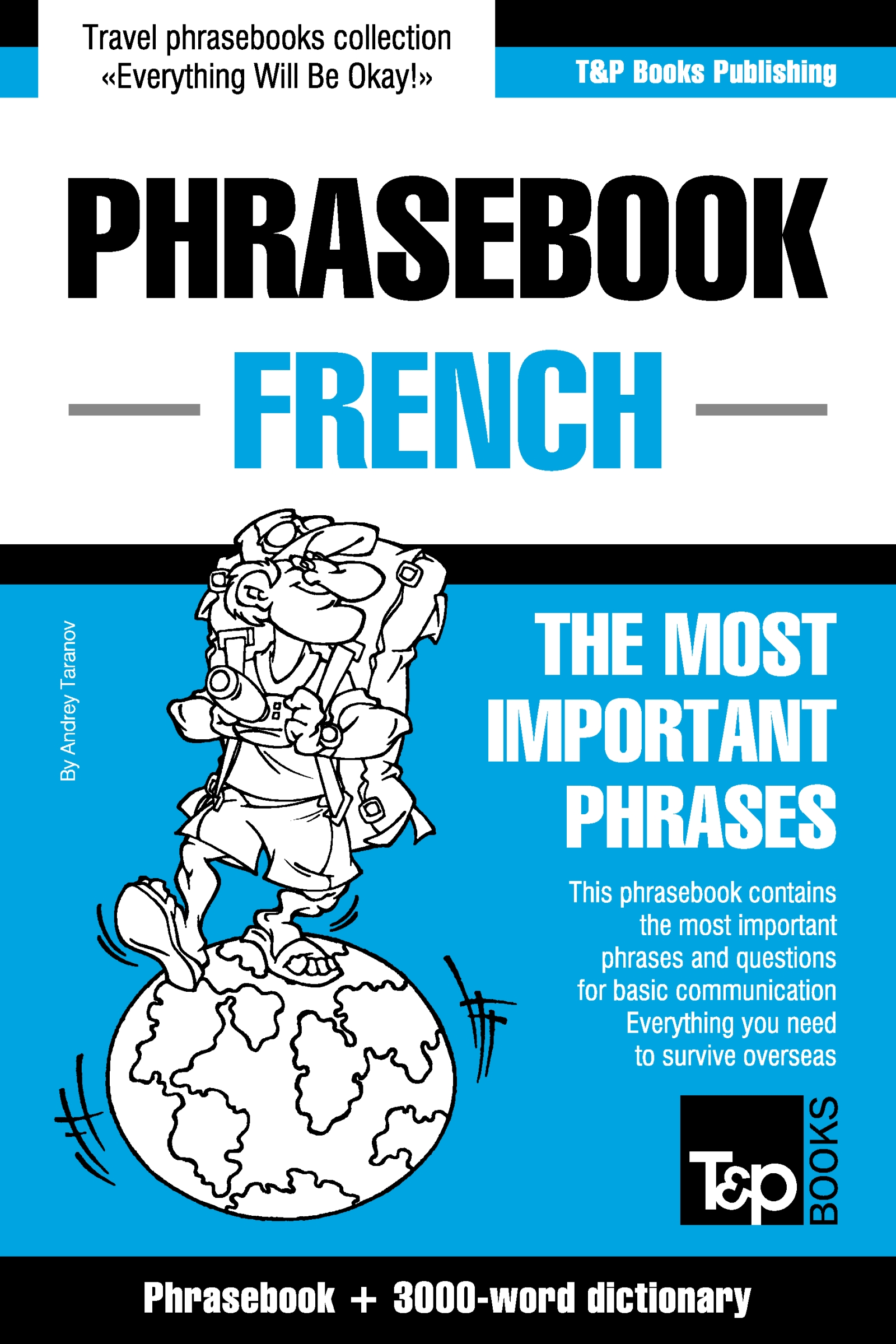 French Phrasebook: Phrasebook + 3000-Word Dictionary, an Ebook by Andrey  Taranov
