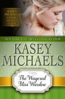 Kasey Michaels - The Wagered Miss Winslow