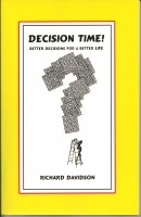 Richard Davidson - Decision Time! Better Decisions for a Better Life