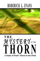 Roderick L. Evans - The Mystery of the Thorn: A Study of Paul's Thorn in the Flesh