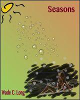 Wade C. Long - Seasons